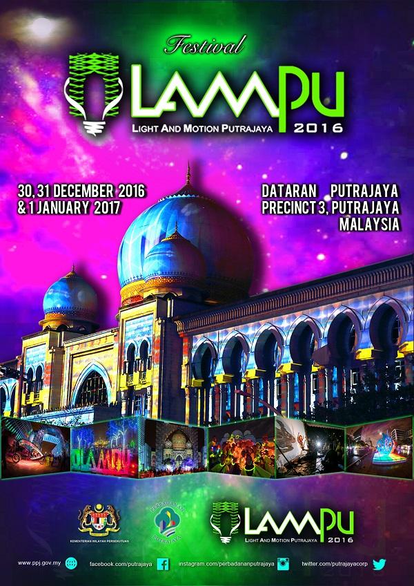 Pesta Lampu Putrajaya 2016. Light Festival 2016. Putrajaya, Malaysia. Pesta Lampu Precint 3 Putrajaya Meriah Happening Best Menarik