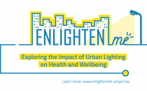 """Launch of EU Research Project """"ENLIGHTENme"""": Exploring the Impact of Urban Lighting on Health and Wellbeing"""
